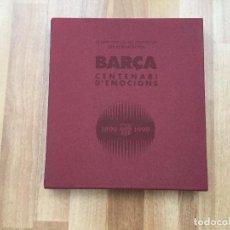 Coleccionismo deportivo: EDICIÓ LIMITADA I NUMERADA - LLIBRE OFICIAL CENTENARI DEL FC BARCELONA - BARÇA ES EL NUM 4 VER FOTO. Lote 104675687