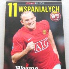 Coleccionismo deportivo: LIBRO BOOK WAYNE ROONEY MANCHESTER UNITED ENGLAND EVERTOON FC BIOGRAFY EN POLACO. Lote 104685843