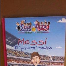 Coleccionismo deportivo: BARÇA !! MESSI / EL PUCETA TEMIBLE / BARÇA TOONS-CRACKS. ED / RAIMA / OCASIÓN - COMO NUEVO.. Lote 105299303