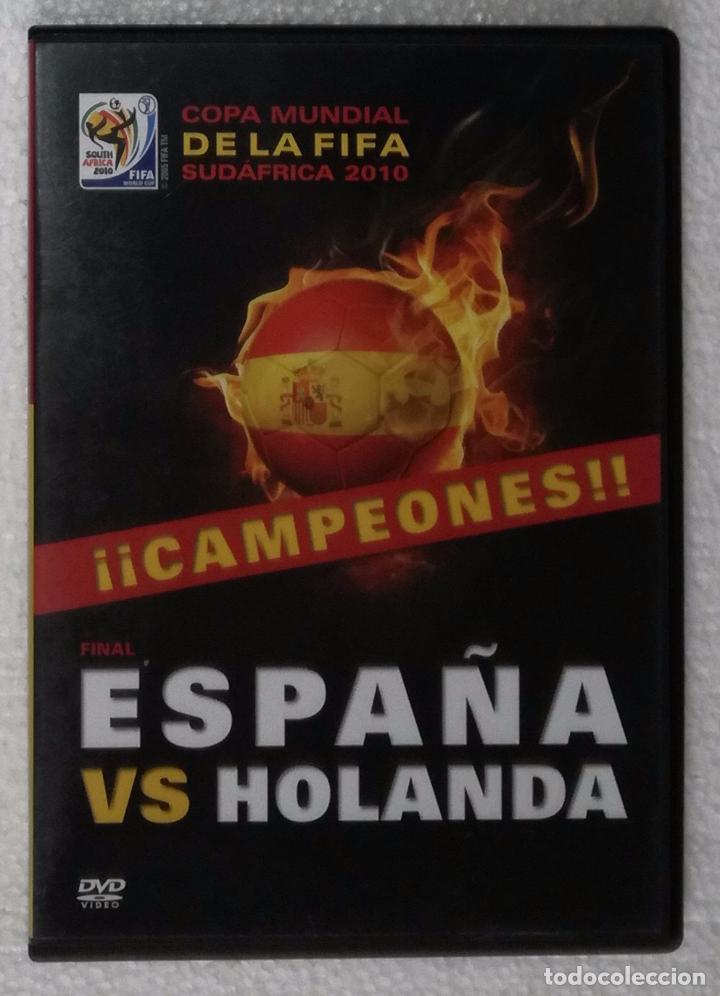 DVD ESPAÑA VS HOLANDA - COPA MUNDIAL DE LA FIFA SUDAFRICA 2010; FINAL (Coleccionismo Deportivo - Libros de Fútbol)