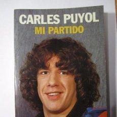 Coleccionismo deportivo: LIBRO CARLES PUYOL MI PARTIDO COLECCION SPORT ALBERT MASNOU F.C.B AÑO 2003. Lote 105741247