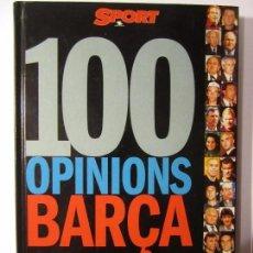 Collectionnisme sportif: LIBRO 100 OPINIONS BARÇA SPORT. Lote 105744275