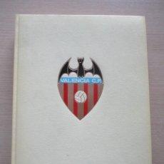 Coleccionismo deportivo: LIBRO HISTORIA DEL CF VALENCIA DE 1974 LA GRAN ENCICLOPEDIA VASCA 423 PAGS CON FOTOS. Lote 106553435
