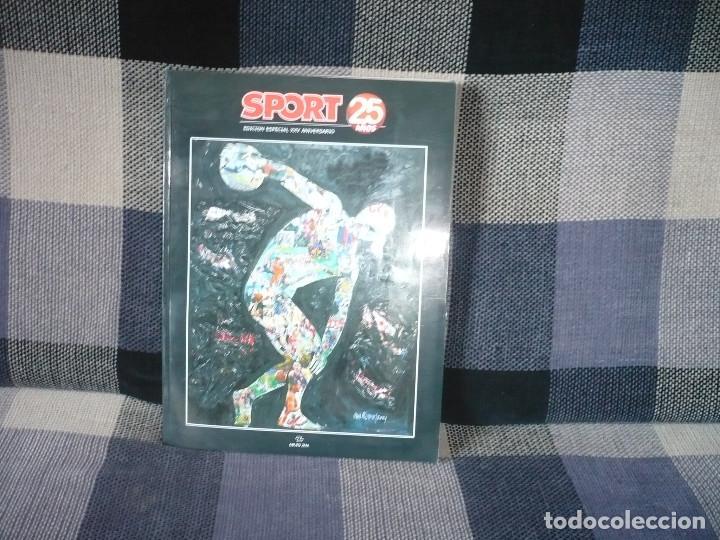 SPORT.EDICIÓN ESPECIAL XXV ANIVERSARIO (Coleccionismo Deportivo - Libros de Fútbol)