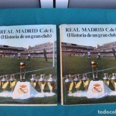 Coleccionismo deportivo: REAL MADRID (HISTORIA DE UN GRAN CLUB) LUIS MIGUEL GONZALEZ, 1984. Lote 107350323
