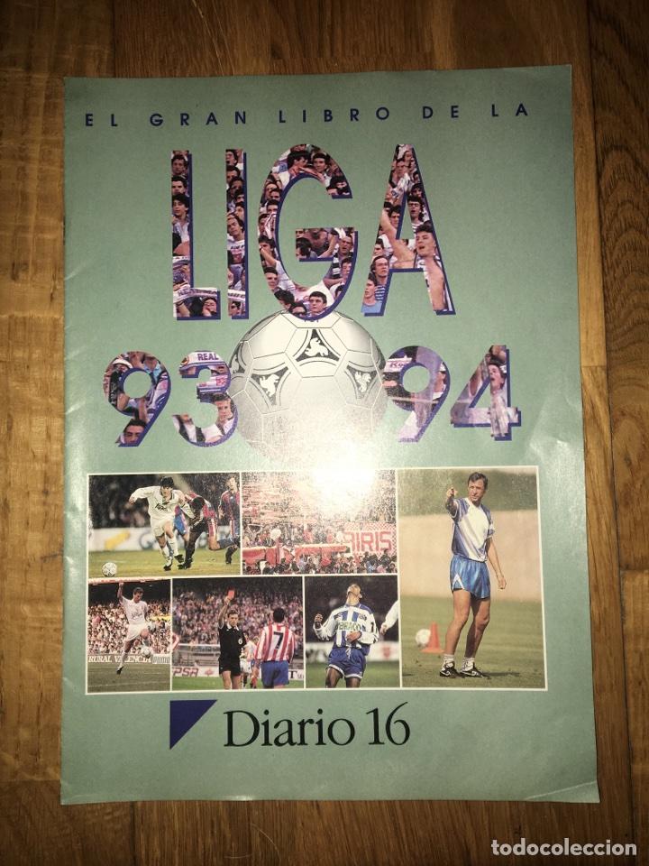 FASCÍCULO DIARIO 16 EL GRAN LIBRO DE LA LIGA 93 94 (Coleccionismo Deportivo - Libros de Fútbol)