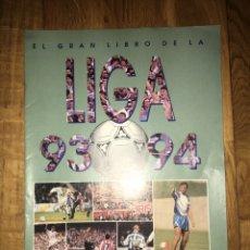 Coleccionismo deportivo: FASCÍCULO DIARIO 16 EL GRAN LIBRO DE LA LIGA 93 94. Lote 107468930