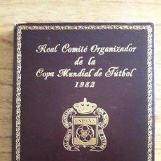 Coleccionismo deportivo: REAL COMITE ORGANIZADOR DE LA COPA MUNDIAL DE FUTBOL 1982.. Lote 107785507