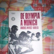 Coleccionismo deportivo: DE OLYMPIA A MUNICH. Lote 54030634