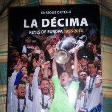 Coleccionismo deportivo: LA DECIMA REYES DE EUROPA. Lote 73761363