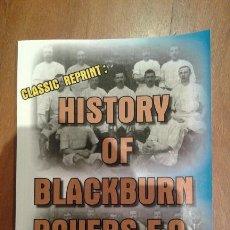 Coleccionismo deportivo: HISTORY OF BLACKBURN ROVERS FC 1875-1925. Lote 98513551