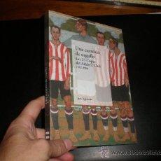 Coleccionismo deportivo: (FUTBOL) UNA CUESTION DE ORGULLO. LAS 24 COPAS DEL ATHLETIC CLUB. 1902-1984. JON AGIRIANO. GFA14. Lote 107851079