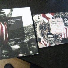 Coleccionismo deportivo: ATHLETIC FOR EVER! - COMPLETA EN 2 TOMOS, UNO DE HISTORIA Y OTRO DE IMÁGENES - BBK - NUEVOS. Lote 133653701