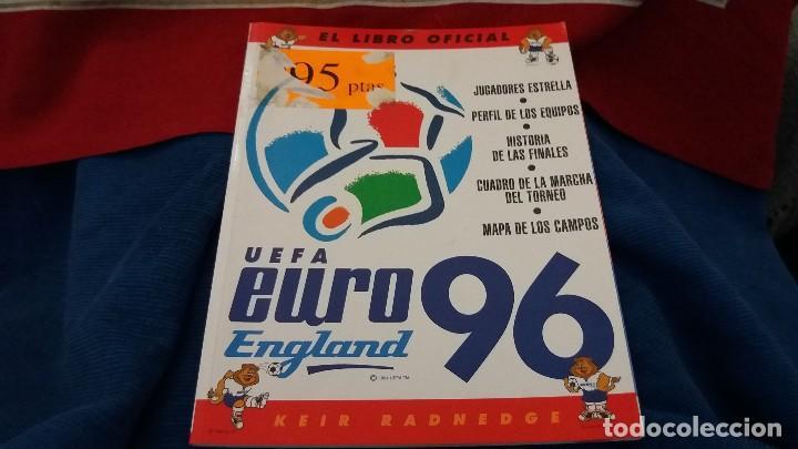 LIBRO OFICIAL UEFA EURO 96 EUROCOPA ENGLAND INGLATERRA KEIR RADNEDGE (Coleccionismo Deportivo - Libros de Fútbol)