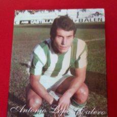Coleccionismo deportivo: TUBAL ANTONIO LOPEZ CALERO ROMUALDO CEDILLO REAL BETIS 25 CMS 288 PGS 1200 GRS . Lote 109253195