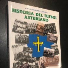 Coleccionismo deportivo: HISTORIA DEL FÚTBOL ASTURIANO. JUAN MARTIN MERINO JUANELE. Lote 123293695