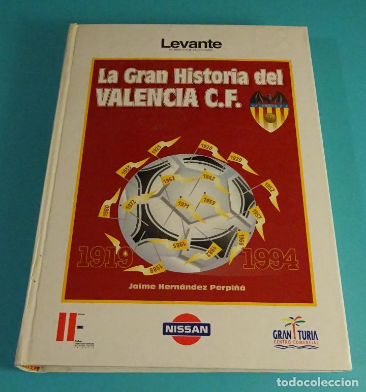 LA GRAN HISTORIA DEL VALENCIA C.F. 1919 - 1994 . JAIME HERNÁNDEZ PERPIÑÁ (Coleccionismo Deportivo - Libros de Fútbol)