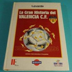 Coleccionismo deportivo: LA GRAN HISTORIA DEL VALENCIA C.F. 1919 - 1994 . JAIME HERNÁNDEZ PERPIÑÁ. Lote 207048368