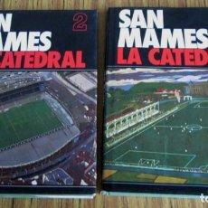 Coleccionismo deportivo: 2 TOMOS - SAN MAMES LA CATEDRAL - ED. IBC DEPÓSITO LEGAL 1982 . Lote 109997395