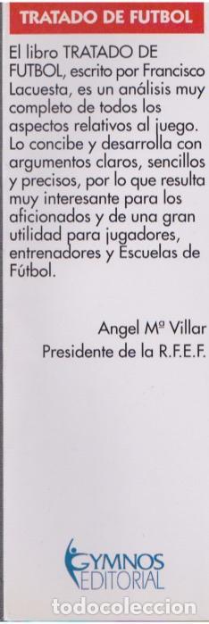 Coleccionismo deportivo: Tratado de fútbol : técnica, acciones del juego, estrategia y táctica / Francisco Lacuesta Salazar . - Foto 2 - 110153191