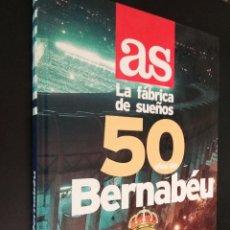Coleccionismo deportivo: AS 50 AÑOS DEL BERNABEU. Lote 110647263