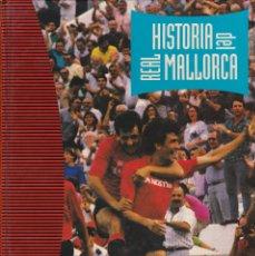 Coleccionismo deportivo: LIBRO HISTORIA DEL REAL MALLORCA Y UN LIBRO SORPRESA DE REGALO. Lote 110771959