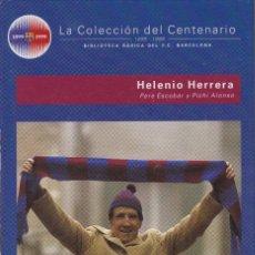 Coleccionismo deportivo: BARÇA. LA COLECCIÓN DEL CENTENARIO: Nº 13. HELENIO HERRERA. Lote 111190703
