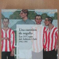 Coleccionismo deportivo: LIBRO FUTBOL EDIC BBK LAS 24 COPAS DEL ATHLETIC CLUB NUEVO CONSERV PERFECT BILBAO VIZCAYA PAIS VASCO. Lote 125851355