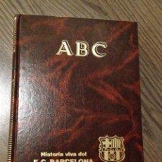 Coleccionismo deportivo: FC BARCELONA. ENCICLOPEDIA DIARIO ABC. 800 PÁGINAS. MUY BUEN ESTADO.. Lote 111518363