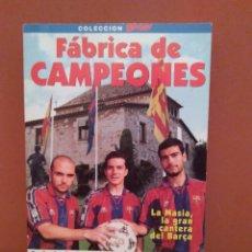 Coleccionismo deportivo: LIBRO FABRICA DE CAMPEONES. Lote 111896120