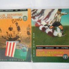 Coleccionismo deportivo: CLUB DEPORTIVO LOGROÑES. CINCO DECADAS DE FUTBOL. 1940-1990. 2 TOMOS. TDK109. Lote 111991731