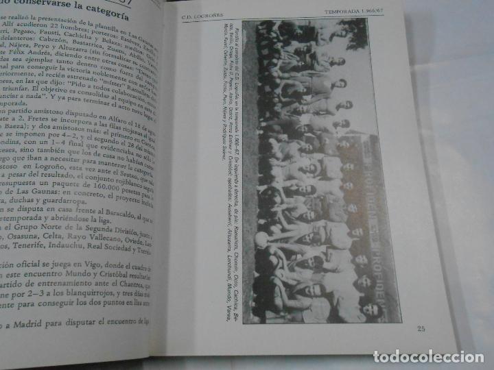 Coleccionismo deportivo: CLUB DEPORTIVO LOGROÑES. CINCO DECADAS DE FUTBOL. 1940-1990. 2 TOMOS. TDK109 - Foto 4 - 111991731