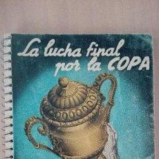 Coleccionismo deportivo: LIBRO DINAMICO FUTBOL COPA 1955 CAMPEON ATHLETIC BILBAO SEVILLA REAL MADRID BARCELONA SEMIFINALISTAS. Lote 112407343