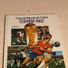 Coleccionismo deportivo: COPA DEL MUNDO DE FUTBOL ESPAÑA 1982. JUAN JOSE CASTILLO/JOSE MARIA CASANOVAS. Lote 112828691