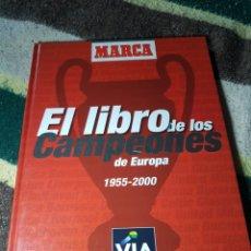 Coleccionismo deportivo: EL LIBRO DE LOS CAMPEONES DE EUROPA 1955- 2000. Lote 113081700