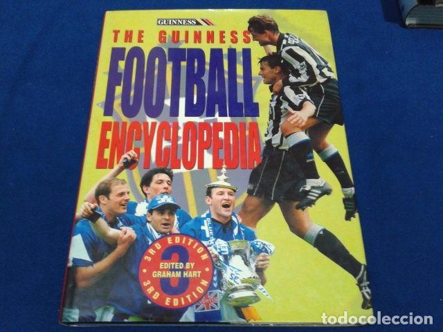 LIBRO THE GUINNESS FOOTBALL ENCYCLOPEDIA EDITED GRAHAM HART 1995 TAPA DURA 222 PAGINAS INGLES (Coleccionismo Deportivo - Libros de Fútbol)