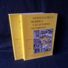 Coleccionismo deportivo: A.RICARDO LUJAN - VIVENCIAS DE LA OLIMPICA Y SU ENTORNO VICTORIANO 2 TOMOS - FIRMADO 1993. Lote 113745135