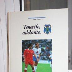 Coleccionismo deportivo: TENERIFE ADELANTE, ANDRES CHAVES. CANARIAS 1993 1ª EDICION. TAPA DURA. Lote 113795847
