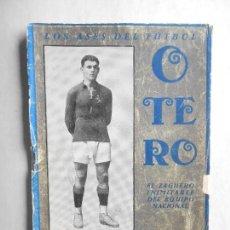 Coleccionismo deportivo: LIBRO LOS ASES DE FÚTBOL - OTERO DEL CELTA DE VIGO - EDITADO EN EL AÑO 1920 - 38 PÁGINAS - VER FOTOS. Lote 114636351