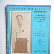 Coleccionismo deportivo: LIBRO LOS ASES DE FÚTBOL - MONTES DEL VALENCIA - EDITADO EN EL AÑO 1920 - 36 PÁGINAS - VER FOTOS . Lote 114638047