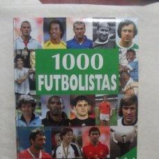 Coleccionismo deportivo: 1000 FUTBOLISTAS LOS MEJORES JUGADORES DE TODOS LOS TIEMPOS . Lote 115241163