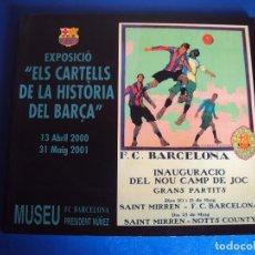 Coleccionismo deportivo: (F-180387)EXPOSICIO ELS CARTELLS DE LA HISTORIA DEL BARÇA . Lote 115493671
