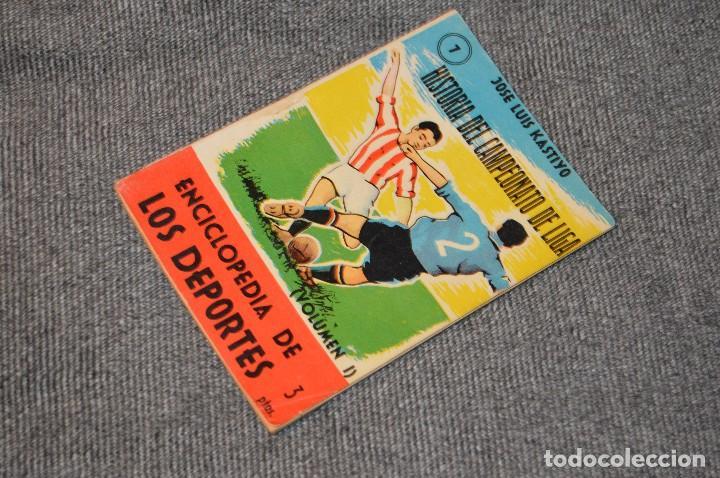 ANTIGUO - ENCICLOPEDIA DE LOS DEPORTES - Nº 7 HISTORIA DEL CAMPEONATO DE LIGA - ARPEM - AÑOS 50 (Coleccionismo Deportivo - Libros de Fútbol)