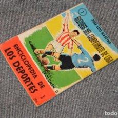 Coleccionismo deportivo: ANTIGUO - ENCICLOPEDIA DE LOS DEPORTES - Nº 7 HISTORIA DEL CAMPEONATO DE LIGA - ARPEM - AÑOS 50. Lote 115518843