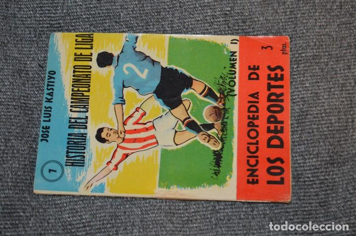 Coleccionismo deportivo: ANTIGUO - ENCICLOPEDIA DE LOS DEPORTES - Nº 7 HISTORIA DEL CAMPEONATO DE LIGA - ARPEM - AÑOS 50 - Foto 2 - 115518843