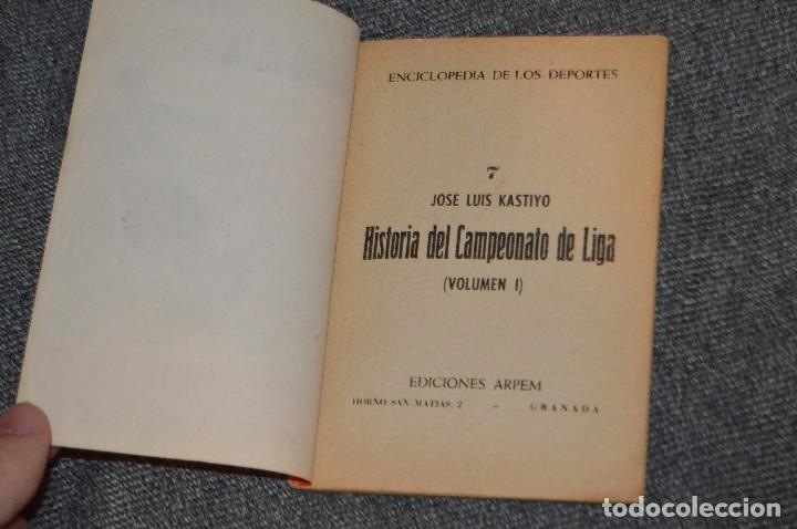 Coleccionismo deportivo: ANTIGUO - ENCICLOPEDIA DE LOS DEPORTES - Nº 7 HISTORIA DEL CAMPEONATO DE LIGA - ARPEM - AÑOS 50 - Foto 4 - 115518843