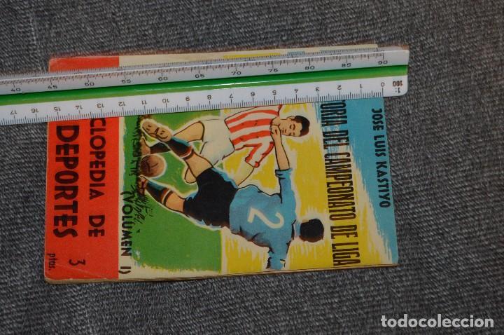 Coleccionismo deportivo: ANTIGUO - ENCICLOPEDIA DE LOS DEPORTES - Nº 7 HISTORIA DEL CAMPEONATO DE LIGA - ARPEM - AÑOS 50 - Foto 8 - 115518843