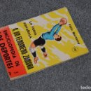 Coleccionismo deportivo: ENCICLOPEDIA DE LOS DEPORTES - Nº 10 LA FURIA ESPAÑOLA, UN FENÓMENO: ZAMORA - ARPEM - AÑOS 50. Lote 115519259