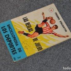 Coleccionismo deportivo: ENCICLOPEDIA DE LOS DEPORTES - Nº 9 - LAS REGLAS DE JUEGO - ARPEM - AÑOS 50. Lote 115520419