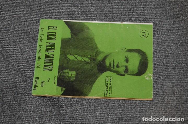 Coleccionismo deportivo: ENCICLOPEDIA DE LOS DEPORTES - Nº 17 - EL CASO PIERA-SAMITIER, LA FURIA ESPAÑOLA 6 - ARPEM - AÑOS 50 - Foto 2 - 115520971